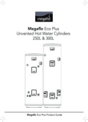 Megaflo Eco Plus Unvented Hot Water Cylinders 250L & 300L Installation Manual