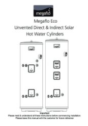 Megaflo Eco Unvented Direct & Indirect Solar Hot Water Cylinders Installation Manual